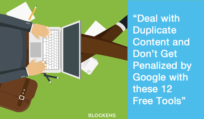 12 Google Duplicate Content Checker Online Tools for Free