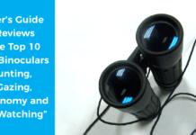 Best binoculars buyer's guide and reviews